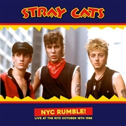STRAY CATS - NYC RUMBLE!