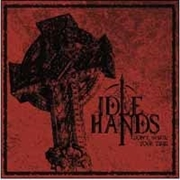 IDLE HANDS - (RED) DON'T WASTE YOUR TIME