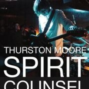 MOORE, THURSTON - SPIRIT COUNSEL (3CD)