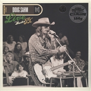 SAHM, DOUG - LIVE FROM AUSTIN, TX (2LP)