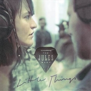 JULES BAND - LITTLE THINGS