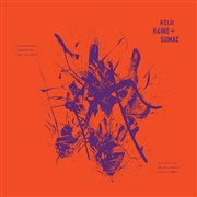 HAINO, KEIJI -& SUMAC- - EVEN FOR JUST THE BRIEFEST MOMENT... (2LP)