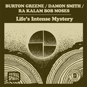 GREENE/SMITH/MOSES - LIFE'S INTENSE MYSTERY