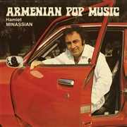 MINASSIAN, HAMLET - ARMENIAN POP MUSIC