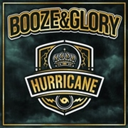 BOOZE & GLORY - HURRICANE