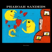 SANDERS, PHAROAH - MOON CHILD