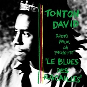 TONTON DAVID - LE BLUES DES RACAILLES (+CD)