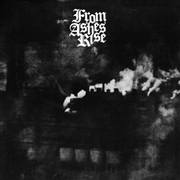 FROM ASHES RISE - CONCRETE AND STEEL