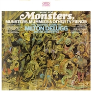 DELUGG, MILTON -& HIS ORCHESTRA- - MUSIC FOR MONSTERS, MUNSTERS, MUMMIES...