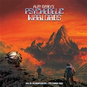 DAVEY, ALAN -'S PSYCHEDELIC WARLORDS- - HALL OF THE MOUNTAIN GRILL LIVE (2LP)