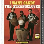 STRANGELOVES - I WANT CANDY
