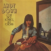 BOWN, ANDY - COME BACK ROMANCE ALL IS FORGIVEN