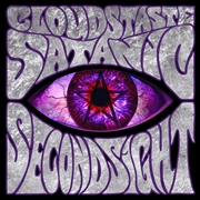 CLOUDS TASTE SATANIC - SECOND SIGHT