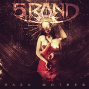 5RAND - DARK MOTHER
