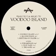 FRANCISCO & MALKUTH - VOODOO ISLAND EP