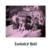 LOCKSLEY HALL - LOCKSLEY HALL