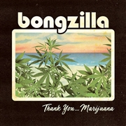 BONGZILLA - (BLUE/ORANGE) THANK YOU... MARIJUANA (2LP)