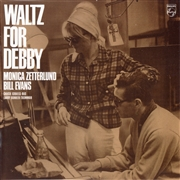 EVANS, BILL -& MONICA ZETTERLUND- - WALTZ FOR DEBBY