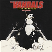 VANDALS - OI TO THE WORLD: LIVE IN CONCERT