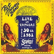 TRAVERS, PAT - LIVE IN CONCERT APRIL 30TH 1981, STANLEY THEATRE