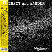 NIGHTMARE - THIRSTY AND WANDER (GER)