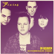 PIXIES - IN HEAVEN: LIVE AT THE EMERSON COLLEGE 1987