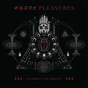 GRAVE PLEASURES - DOOMSDAY ROADBURN (2LP/BLACK)