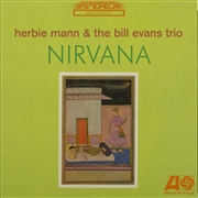 MANN, HERBIE -& THE BILL EVANS TRIO- - NIRVANA (NL)