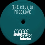 CULT OF FREE LOVE/MAGIC SEAS - SPLIT EP