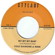 THEE BABY CUFFS & COLD DIAMOND & MINK - MY MY MY BABY