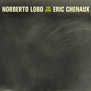 LOBO, NORBERTO -& ERIC CHENAUX- - THE BYRE
