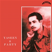 YASEEN & PARTY - YASEEN & PARTY