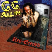 ALLIN, G.G. - RES-ERECTED