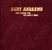 ANDREWS, RUBY - (LTD.) JUST LOVING YOU/THE LOVE I NEED