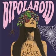 BIPOLAROID - PAINT IT BLACKER