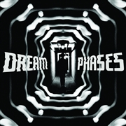 DREAM PHASES - SO LONG, YESTERDAY