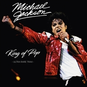JACKSON, MICHAEL - KING OF POP: ULTRA RARE TRAX