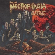 NECROPHAGIA - HERE LIES NECROPHAGIA, 35 YEARS OF DEATH METAL