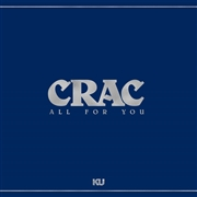 CRAC - ALL FOR YOU