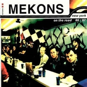 MEKONS - NEW YORK-ON THE ROAD 86-87