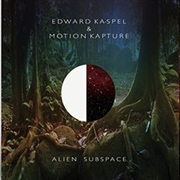 KA-SPEL, EDWARD -& MOTION KAPTURE- - ALIEN SUBSPACE (2LP+CD/BOX)