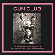 GUN CLUB - ON BROADWAY, SAN FRANCISCO, CA. NOV. 6, 1981