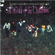 FARRAH, SHAMEK -& SONELIUS SMITH- - THE WORLD OF THE CHILDREN