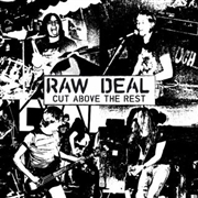 RAW DEAL - (BLACK) CUT ABOVE THE REST
