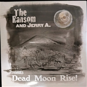 RANSOM (WITH JERRY A.) - DEAD MOON RISE