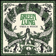 GREEN LUNG - FREE THE WITCH (BLACK)