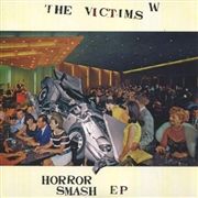 VICTIMS (AUSTRALIA) - HORROR SMASH EP