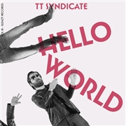 TT SYNDICATE - VOL. III - HELLO WORLD/IF I EVER FALL IN LOVE AGAIN