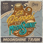 EL PAVONI & THE MOONSHINE TONES - MOONSHINE TRAIN