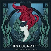HALOCRAFT - CHAINS FOR THE SEA